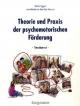 Theorie und Praxis der psychomotorischen Förderung