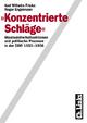 'Konzentrierte Schläge' - Karl Wilhelm Fricke; Roger Engelmann
