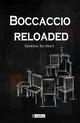 Boccaccio reloaded - Centino Scrittori; Eugen Wenzel