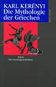 Werkausgabe / Die Mythologie der Griechen - Karl Kerényi