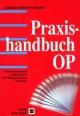 Praxishandbuch OP