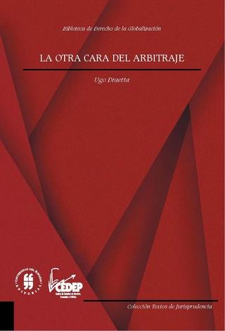 La otra cara del arbitraje internacional - Ugo Draetta