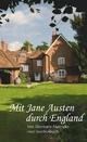 Mit Jane Austen durch England - Elsemarie Maletzke