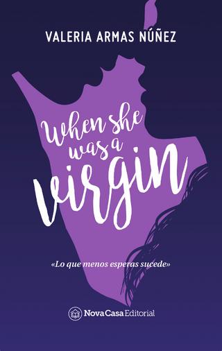When she was a virgin - Valeria Armas