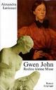 Gwen John. Rodins kleine Muse - Alexandra Lavizzari