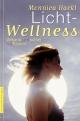 Licht-Wellness