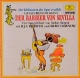 Der Holzwurm der Oper erzählt: Gioacchino Rossini: Der Barbier von Sevilla - Stefan Siegert