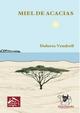 Miel de Acacias - Dolores Vendrell