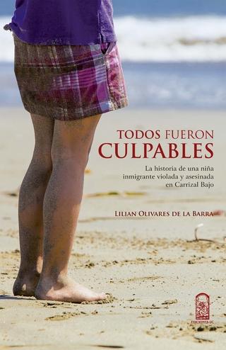 Todos fueron culpables - Lilian Olivares de la Barra
