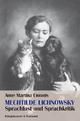 Mechtilde Lichnowsky – Sprachlust und Sprachkriti - Anne M Emonts