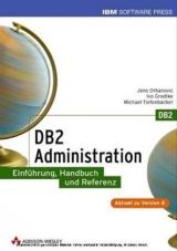 Db2 administration jens orhanovic ivo grodtke michael tiefenbacher