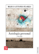 Antología personal (1960-2002) - Marco Antonio Flores