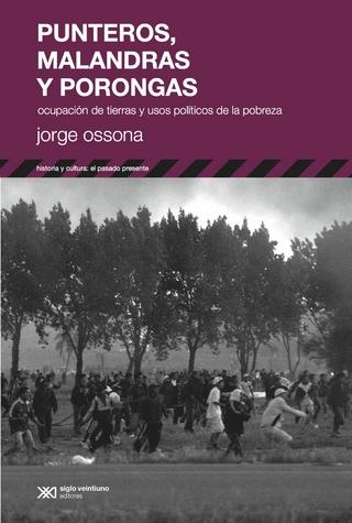 Punteros, malandras y porongas - Jorge Ossona