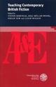 Teaching Contemporary British Fiction - Steven Barfield; Anja Müller-Wood; Philip Tew; Leigh Wilson