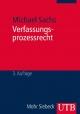 Verfassungsprozessrecht - Michael Sachs