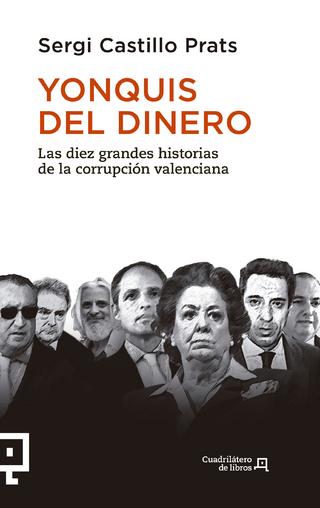 Yonquis del dinero - Sergi Castillo Prats