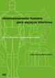 Dimensionamento Humano para Espaços Interiores - Julius Panero; Martin Zelnik