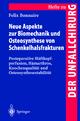 Neue Aspekte zur Biomechanik und Osteosynthese von Schenkelhalsfrakturen