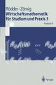 Wirtschaftsmathematik für Studium und Praxis 3 - Wilhelm Rödder; Peter Zörnig