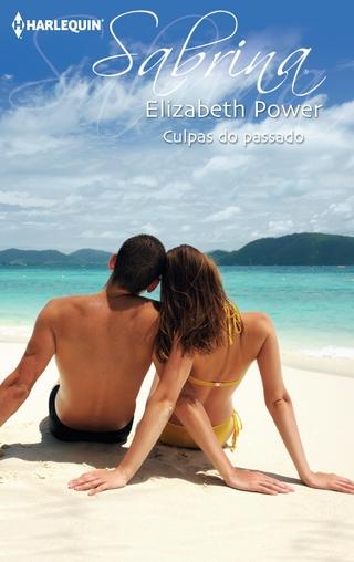 Culpas do passado - Elizabeth Power