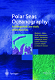 Polar Seas Oceanography - Vladimir A. Volkov; Ola M. Johannessen; Victor E. Borodachev; Gennadiy N. Voinov; Lasse H. Pettersson; Leonoid P. Bobylev; Alexei V. Kouraev