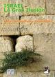 Israel. La gran Ilusión - John Schmidt