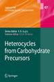 Heterocycles from Carbohydrate Precursors - El Sayed H. El Ashry
