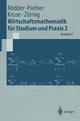 Wirtschaftsmathematik für Studium und Praxis 2 - Wilhelm Rödder; Gabriele Piehler; Hermann-Josef Kruse; Peter Zörnig