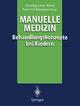 Manuelle Medizin, Behandlungskonzepte bei Kindern