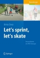 Let''s sprint, let''s skate. Innovationen im PNF-Konzept