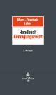 Handbuch Kundigungsrecht - Ernst Eisenbeis;  Jorg Laber;  Werner M. Mues