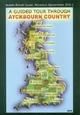 A Guided Tour Through Ayckbourn Country - Albert R Glaap; Nicholas Quaintmere