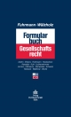 Formularbuch Gesellschaftsrecht - Lambertus J. Fuhrmann;  Eckhard Wälzholz