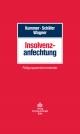 Insolvenzanfechtung - Joachim Kummer;  Berthold Schäfer;  Eberhard Wagner