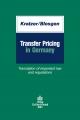 Transfer Pricing in Germany - Martin Blesgen;  Carsten Kratzer