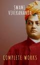 Complete Works of Swami Vivekananda - Swami Vivekananda; The griffin classics