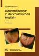 Zungendiagnose in der chinesischen Medizin
