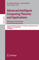 Advanced Intelligent Computing Theories and Applications - With Aspects of Theoretical and Methodological Issues - De-Shuang Huang; Laurent Heutte; Marco Loog