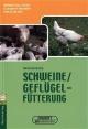 Ökologische Schweine- und Geflügelfütterung