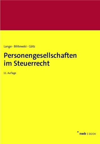 Personengesellschaften im Steuerrecht - Joachim Lange; Andrea Bilitewski; Hellmut Götz