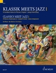 Classics meet Jazz 1 - Uwe Korn