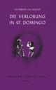 Die Verlobung in St. Domingo - Heinrich von Kleist