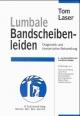 Lumbale Bandscheibenleiden