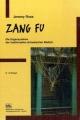 Zang Fu - Die Organsysteme der traditionellen chinesischen Medizin