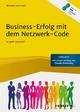 Business-Erfolg mit dem Netzwerk-Code - Michael Hans Hahl