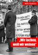 """""""Wir lachen, weil wir weinen̶ - Walter Kaufmann"""