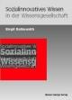 Sozialinnovatives Wissen in der Wissensgesellschaft - Birgit Roßmanith