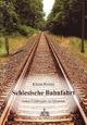 Schlesische Bahnfahrt - Klaus Krenz