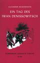 Ein Tag des Iwan Denissowitsch - Alexander Solschenizyn