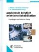 Medizinisch-beruflich orientierte Rehabilitation